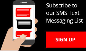 Subscribe to our SMS Text Messsaging List